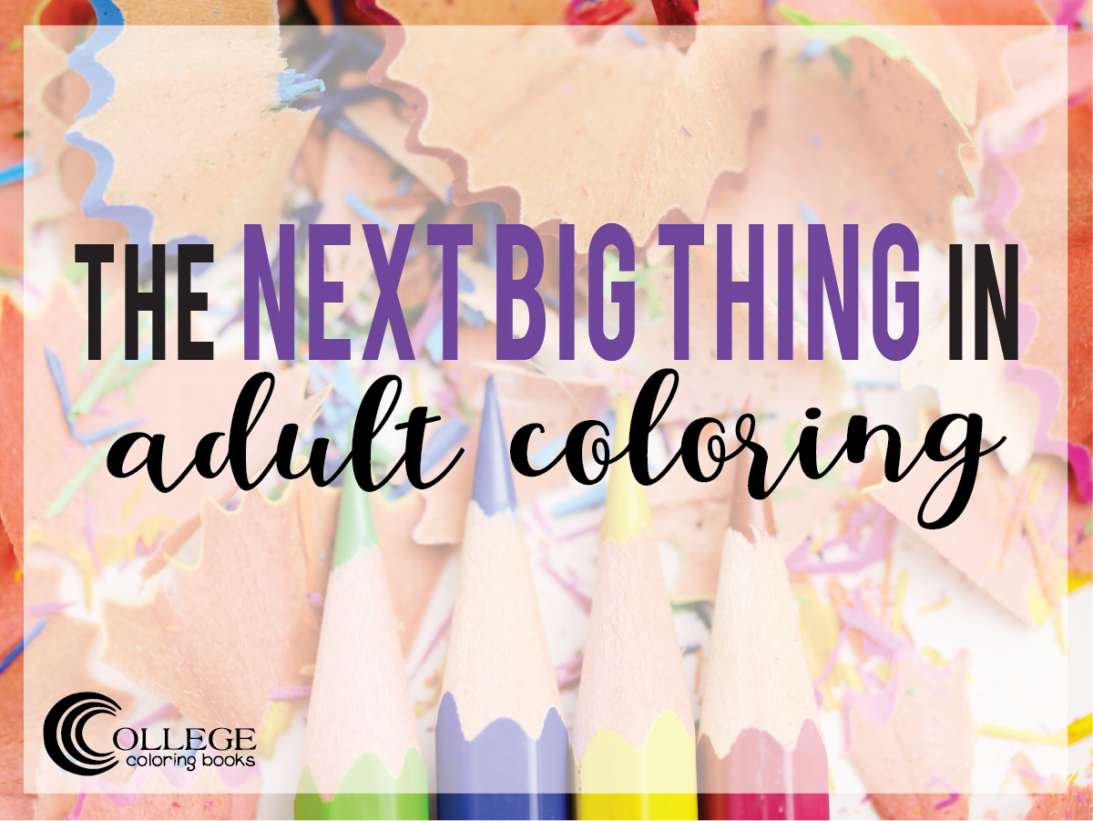 College Coloring Books The Next Big Thing in Adult Coloring Facebook