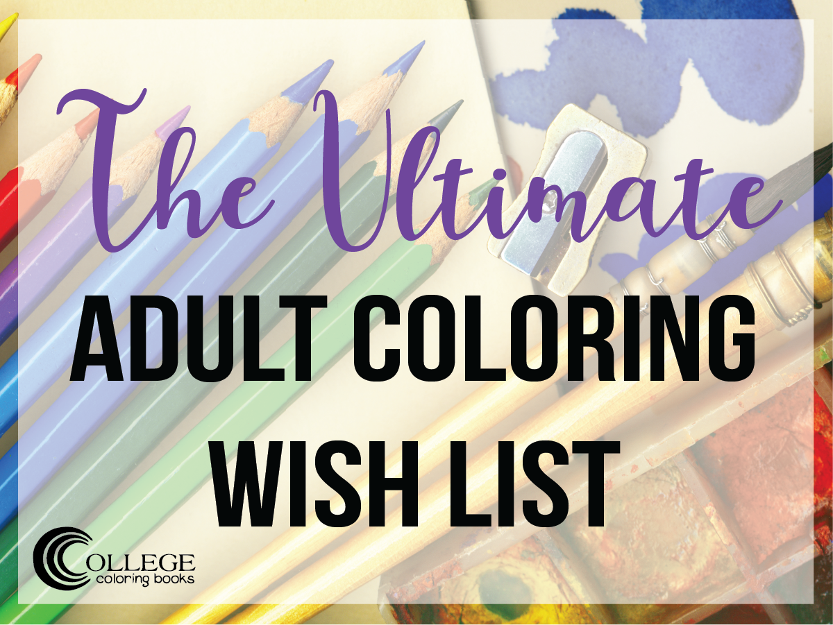 College Coloring Books Ultimate Adult Wish List Facebook