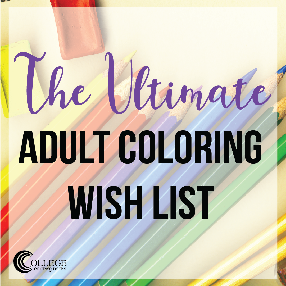 College Coloring Books Ultimate Adult Wish List Instagram