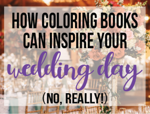 How Coloring Books Can Inspire Your Wedding Day (No, Really!)